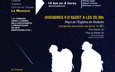 14a Caminada Nocturna «Les llàgrimes de Sant Llorenç»