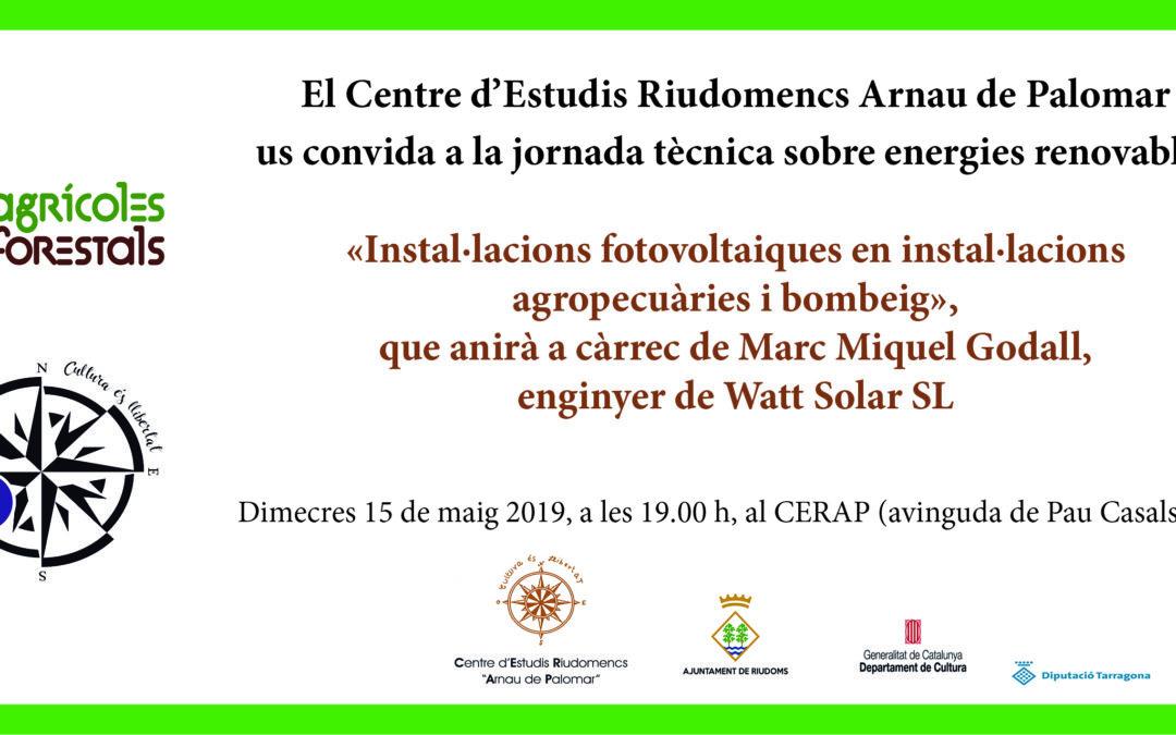 Conferència «Instal·lacions fotovoltaiques en instal·lacions agropecuàries i bombeig»