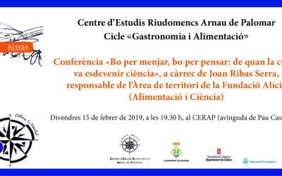Conferència «Bo per menjar, bo per pensar: de quan la cuina va esdevenir ciència», a càrrec de Joan Ribas Serra