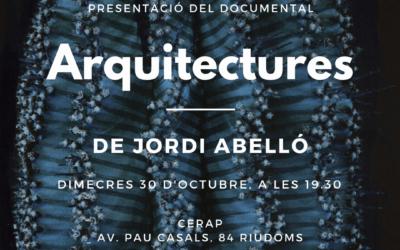 Projecció del documental Arquitectures de Jordi Abelló