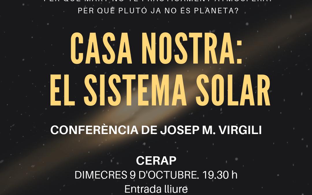Cicle de conferències sobre astronomia. «Casa nostra: el sistema solar»