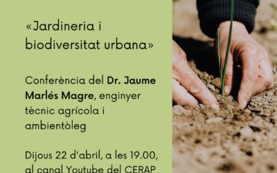Dia de la Terra: conferència «Jardineria i biodiversitat urbana»