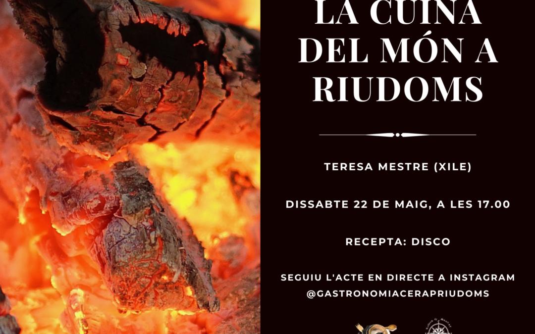 «La cuina del món a Riudoms»: Teresa Mestre