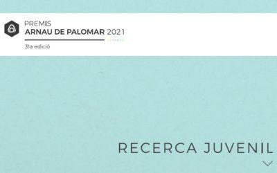 Premis Arnau de Palomar 2021: Recerca juvenil